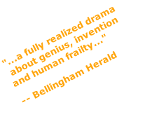 """...a fully realized drama